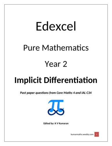 Pearson Edexcel Maths Year 2 Implicit Differentiation Past Paper Questions from C4 and IAL C34
