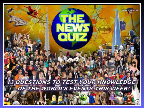 The News Quiz 2nd -9th December 2019 Form Tutor Time Current Affairs