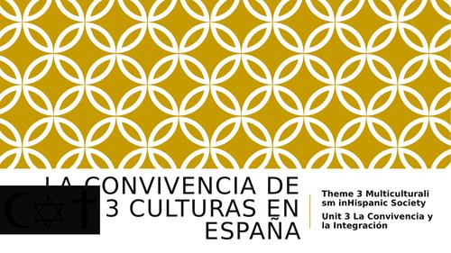 """Y13 Theme 3 Unit 3 """"La Convivencia de las 3 Culturas"""""""