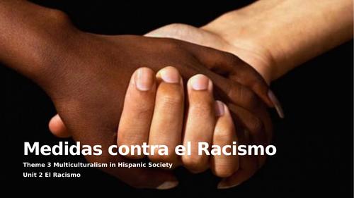 """Y13 Theme 3 Unit 3 """"Medidas contra el Racismo"""""""
