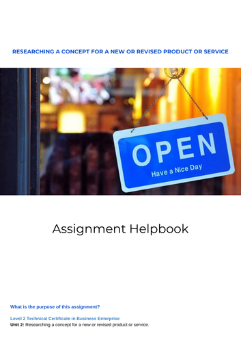 Complete Assignment Guide | Unit 2: Researching a concept for a new or revised product.