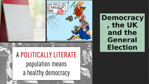 KS4 and 5 lesson or tutor time activities on democracy in the UK and the 2019 General Election