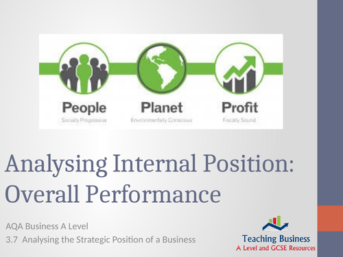 AQA Business - Analysing Internal Position: Overall Position