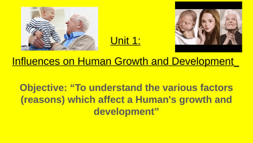 Influences on human growth and development unit 1