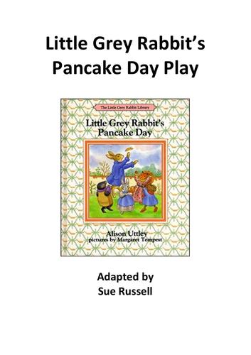 Little Grey Rabbit's Pancake Play Key Stage II