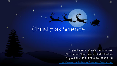 SCIENCE OF SANTA: Fun presentation/lesson: The Physics of Santa - Christmas science and math.