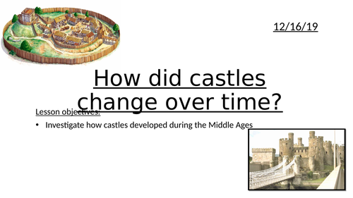 Castles over time