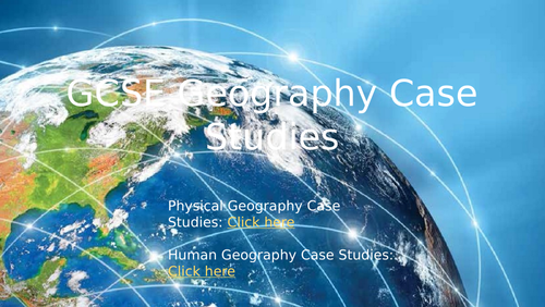 All Geography Case Studies AQA Geography GCSE