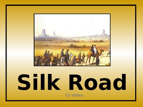 Silk Road - PowerPoint