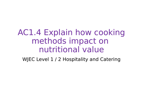 WJEC Hospitality and catering - AC1.4 Cooking methods