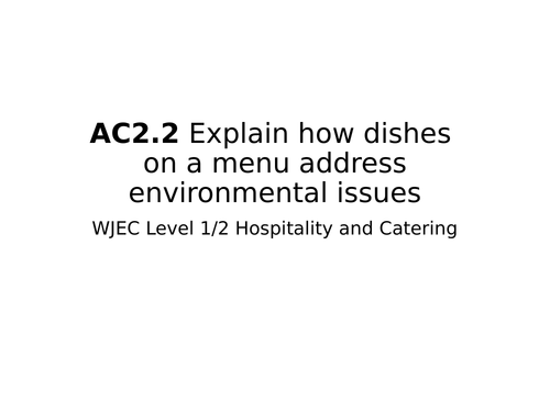 WJEC Hospitality and Catering - AC2.2 Environmental considerations