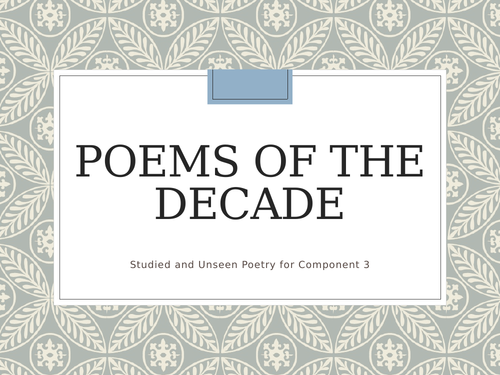 Poems of the Decade - Edexcel A Level Lessons