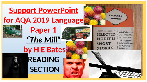 """Teaching AQA Language Paper 1 """"The Mill""""  - Reviewing the June 2019 Paper (READING SECTION)"""