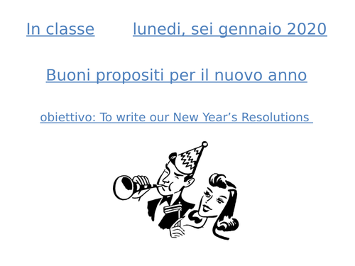 New Year's Eve resolution - Propositi per l'anno nuovo