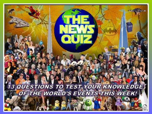The News Quiz 6th - 13th January 2020 Form Tutor Time Current Affairs
