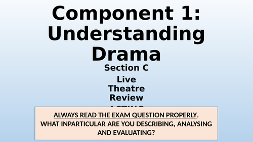 Component 1 - Live Theatre Review - Acting