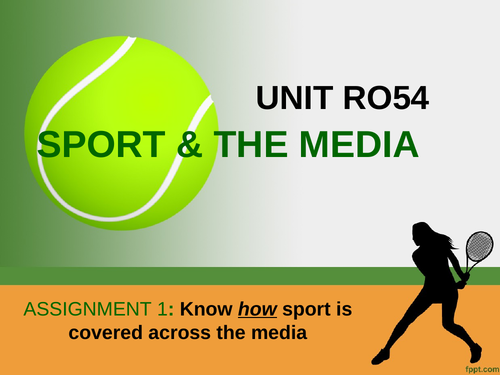 RO54 - Media in Sport assignment 1 power-point