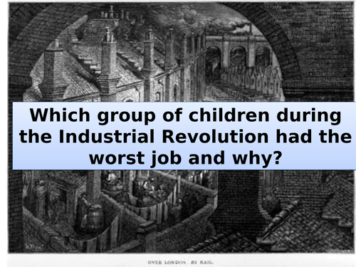 Children during the Industrial Revolution