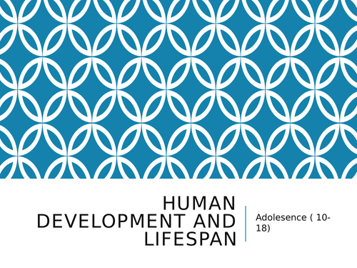 Human Lifespan and Development - Health and Social Care Level 2/3