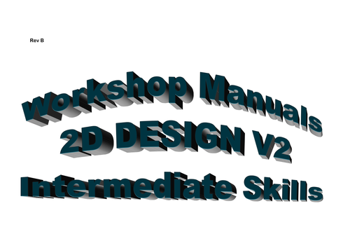2D Design - Intermediate training booklet