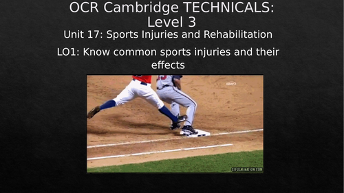OCR Cambridge Technicals Level 3 - Unit 17: Sports Injuries and Rehabilitation