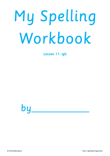 Igh Trigraph Year 1 Spellings Worksheets