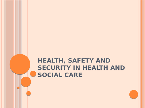 Health, safety and security in health and social care