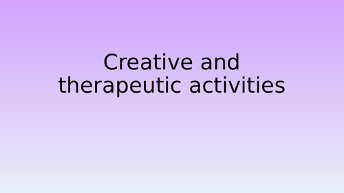 Creative and therapeutic activities in health and social care