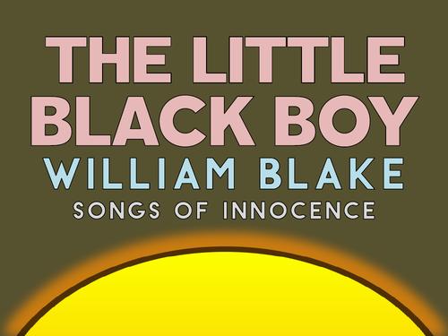 William Blake's 'The Little Black Boy' (KS5)