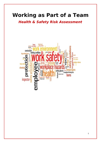 Working as Part of a Team Task Booklet: Health and Safety Assessment