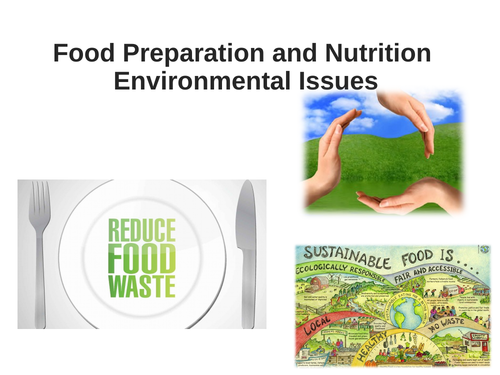 Environmental issues relating to Food