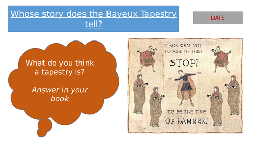 Lesson: Whose story does the Bayeux Tapestry tell?