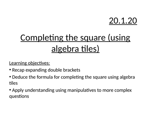 Completing the square (using algebra tiles)