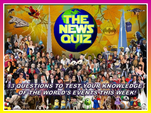 CURRENT WEEK The News Quiz 21st - 28th January 2020 Form Tutor Time Current Affairs