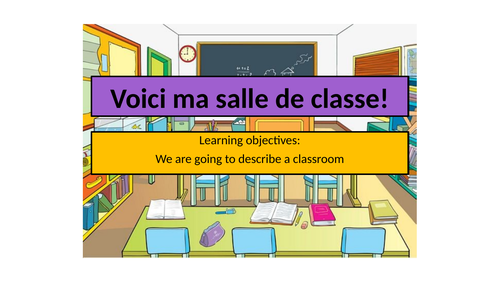 Voici ma salle de classe French Year 7