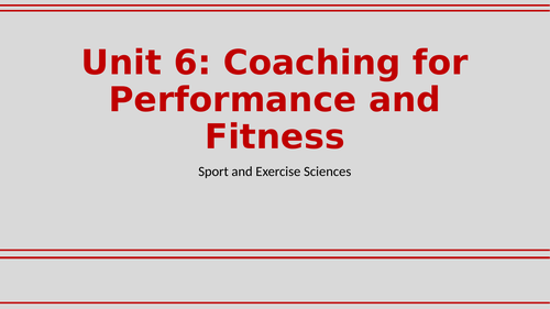 FULL UNIT Coaching for Performance and Fitness BTEC