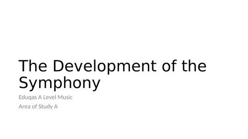 Development of the Symphony 1750-1900