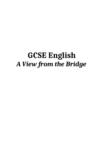 A* GCSE Notes on A View From the Bridge