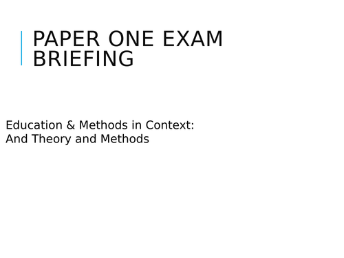 A-level Sociology Exam Briefings