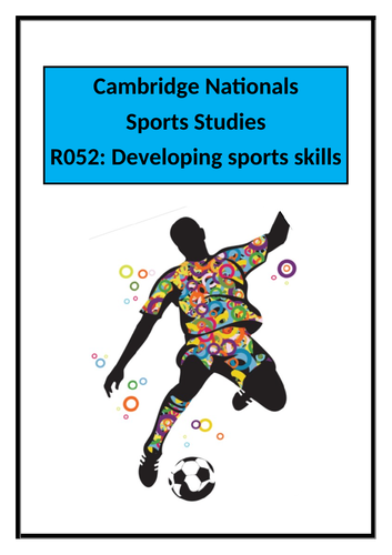 RO52: Developing sports Skills Complete Coursework Bundle LO1,LO2,LO3 &LO4