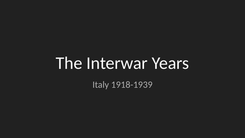 Italy in the Interwar Years: From Liberalism to Fascism (1918-24)