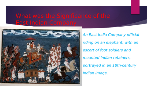 The Significance of the East Indian Company