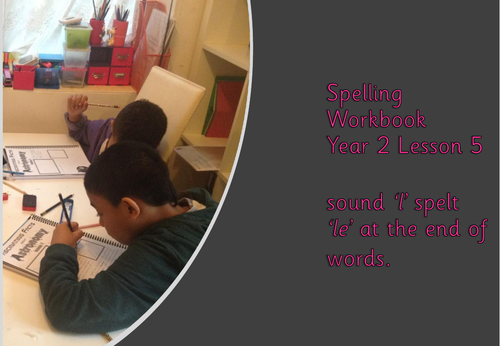 Year 2 Spelling Curriculum: Lesson 5 (le ending)