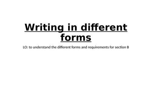 Writing in different forms