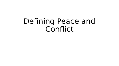 Global Politics: Defining Peace and Conflict