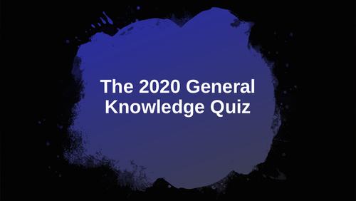 2020 General Knowledge Quiz 1