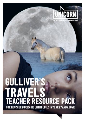 Gulliver's Travels - Secondary Teacher Resource Pack