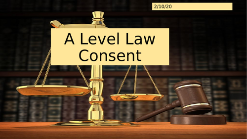 OCR A Level Law Defence of Consent PPT