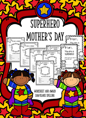 Superhero Mother's Day