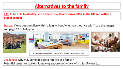 AQA GCSE Sociology - Families - Alternatives to the family